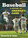 Baseball (eBook): A History of America's Game