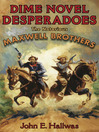 Dime Novel Desperadoes (eBook): The Notorious Maxwell Brothers