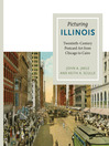 Picturing Illinois (eBook): Twentieth-Century Postcard Art from Chicago to Cairo