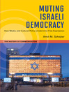 Muting Israeli Democracy (eBook): How Media and Cultural Policy Undermine Free Expression
