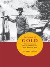 In Pursuit of Gold (eBook): Chinese American Miners and Merchants in the American West
