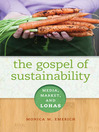 The Gospel of Sustainability (eBook): Media, Market, and LOHAS