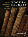 Books of Secrets (eBook): Natural Philosophy in England, 1550-1600