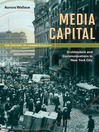 Media Capital (eBook): Architecture and Communications in New York City