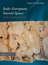 Indo-European Sacred Space (eBook): Vedic and Roman Cult