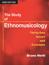 The Study of Ethnomusicology (eBook): Thirty-one Issues and Concepts