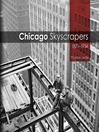 Chicago Skyscrapers, 1871-1934 (eBook)