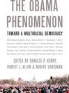 The Obama Phenomenon (eBook): Toward a Multiracial Democracy