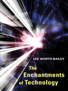 The Enchantments of Technology (eBook)