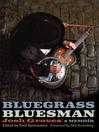 Bluegrass Bluesman (eBook): A Memoir