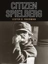 Citizen Spielberg (eBook)
