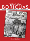 Black Flag Boricuas (eBook): Anarchism, Antiauthoritarianism, and the Left in Puerto Rico, 1897-1921