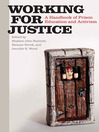 Working for Justice (eBook): A Handbook of Prison Education and Activism