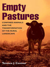 Empty Pastures (eBook): Confined Animals and the Transformation of the Rural Landscape
