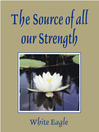 The Source of All Our Strength (eBook)