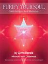 396Hz Solfeggio Meditation (MP3): Releasing Guilt & Fear