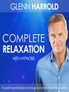 Complete Relaxation (MP3)