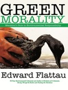 Green Morality (eBook)