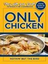 Only Chicken (eBook): Nothin' But the Bird