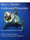 Underwater Encounters (eBook): What You Should Know about Sharks