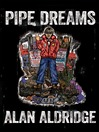 Pipe Dreams (eBook)