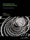Existentialism And Contemporary Cinema (eBook): A Sartrean Perspective