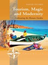 Tourism, Magic and Modernity (eBook): Cultivating the Human Garden