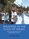 Wrapped In The Flag Of Israel (eBook): Mizrahi Single Mothers and Bureaucratic Torture