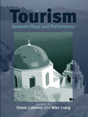 Tourism (eBook): Between Place and Performance