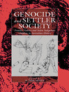 Genocide And Settler Society (eBook): Frontier Violence and Stolen Indigenous Children in Australian History