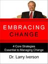 Embracing Change (eBook): 4 Core Strategies Essential to Managing Change