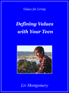 Defining Values with Your Teen (eBook): Values for Living