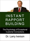 Instant Rapport Building (eBook): The Psychology of Exceptional Customer Connections