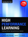 High Performance Learning (eBook): Creating Effective High Performance Learners