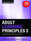 Adult Learning Principles 3 (eBook): Advanced Adult Learning Principles