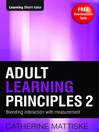 Adult Learning Principles 2 (eBook): Blending Interaction with Measurement