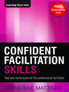 Confident Facilitation Skills (eBook)