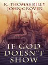 If God Doesn't Show (eBook)