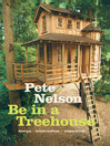 Be in a Treehouse (eBook): Design / Construction / Inspiration