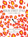 Berlin Street Style (eBook): A Guide to Urban Chic