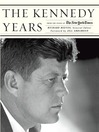 The Kennedy Years (eBook): From the Pages of The New York Times