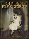 In the Shadow of Blackbirds (eBook)