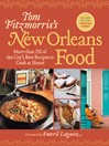 Tom Fitzmorris's New Orleans Food (eBook): More Than 250 of the City's Best Recipes to Cook at Home