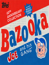 Bazooka Joe and His Gang (eBook)