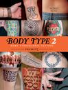 Body Type 2 (eBook): More Typographic Tattoos