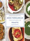 Mediterranean Vegetarian Feasts (eBook)