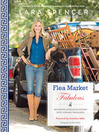 Flea Market Fabulous (eBook): Designing Gorgeous Rooms with Vintage Treasures