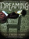 The Cure for Dreaming (eBook)