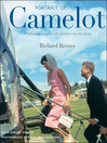 Portrait of Camelot (eBook): A Thousand Days in the Kennedy White House