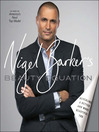 Nigel Barker's Beauty Equation (eBook): Revealing a Better and More Beautiful You
